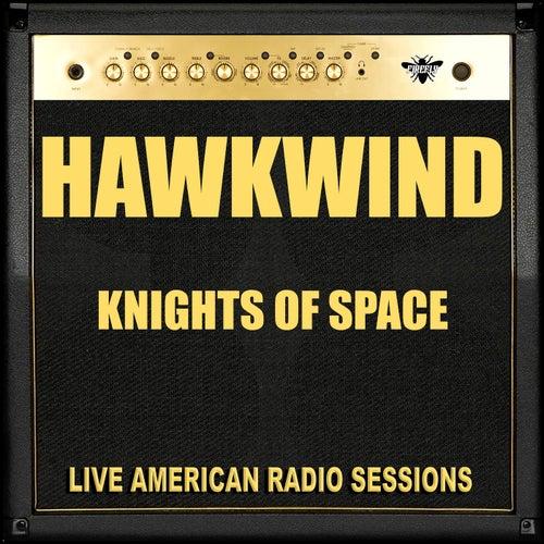 Knights Of Space (Live) de Hawkwind