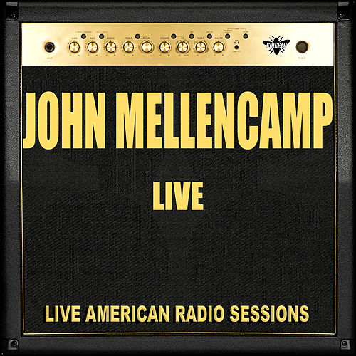 John Mellencamp Live (Live) de John Mellencamp
