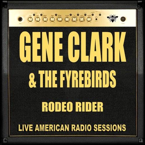 Rodeo Rider (Live) de Gene Clark