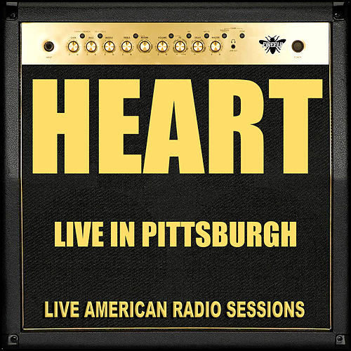 Live in Pittsburgh (Live) by Heart