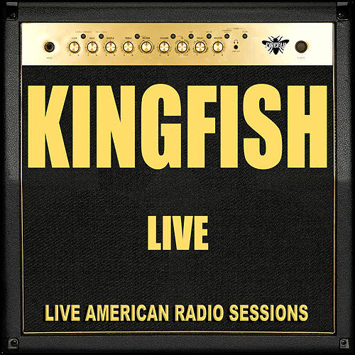Kingfish Live (Live) by Kingfish