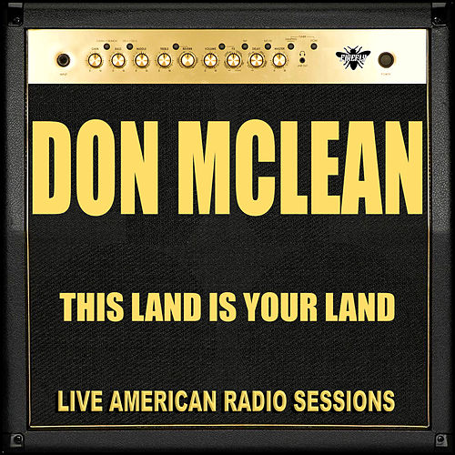 This Land Is Your Land (Live) von Don McLean