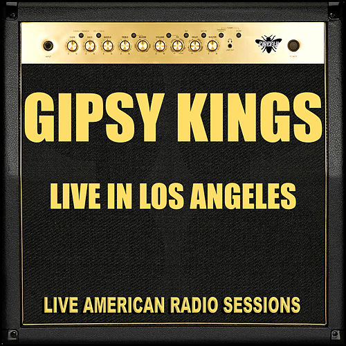 Live in Los Angeles (Live) di Gipsy Kings