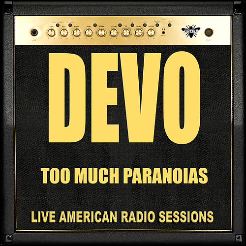 Too Much Paranoias (Live) de DEVO