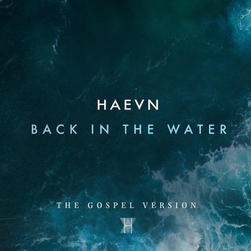 Back in the Water de HAEVN