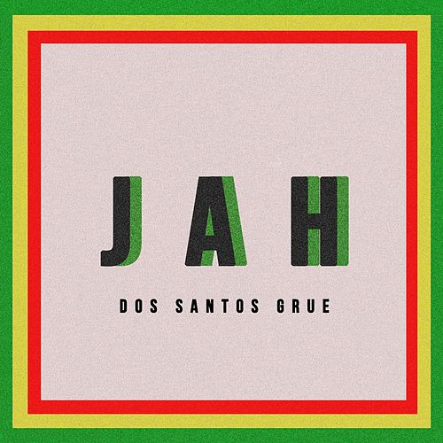 Jah by Dos Santos Grue