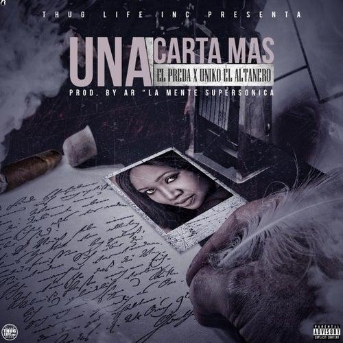 Una Carta Mas (feat. El Preda) de Uniko el Altanero