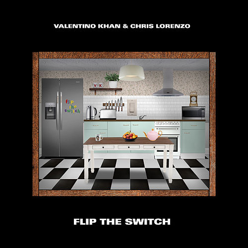 Flip The Switch de Valentino Khan