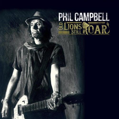 Old Lions Still Roar de Phil Campbell