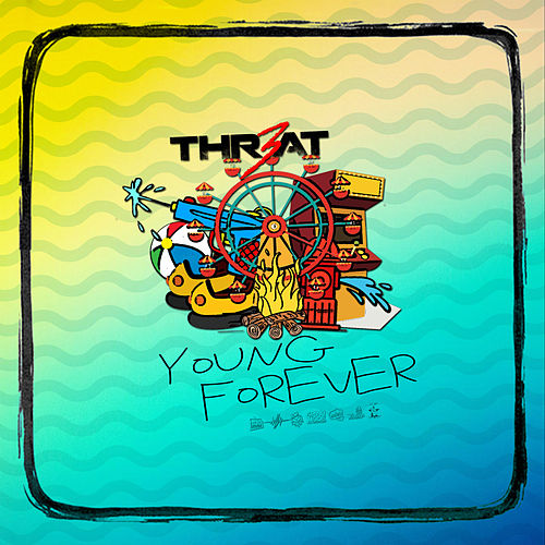 Young Forever de Thr3at