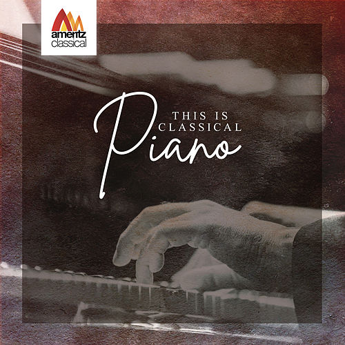 This is Classical Piano von Various Artists