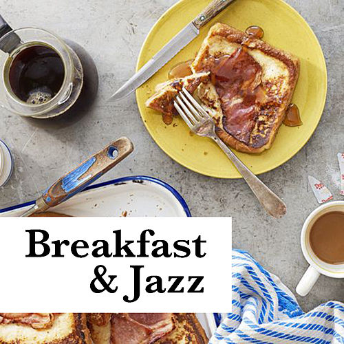 Breakfast & Jazz de Various Artists