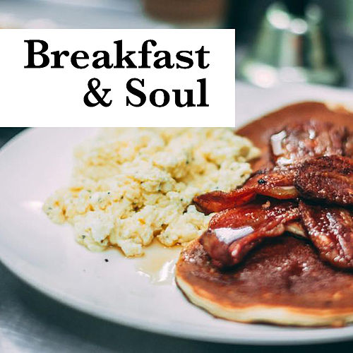 Breakfast & Soul by Various Artists