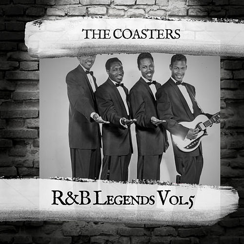 R&B Legends Vol.5 by The Coasters