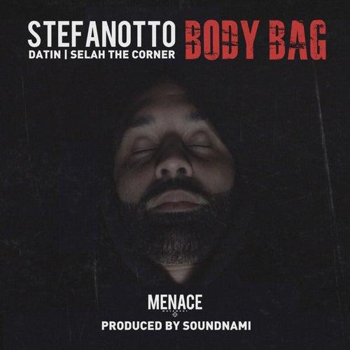 Body Bag (feat. Datin & Selah the Corner) by Stefan Otto