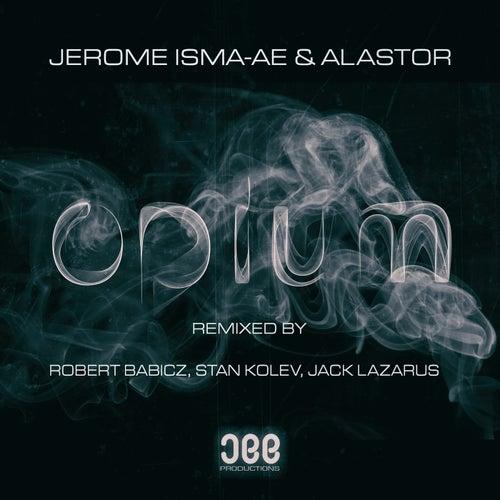 Opium (Remixes) von Jerome Isma-Ae