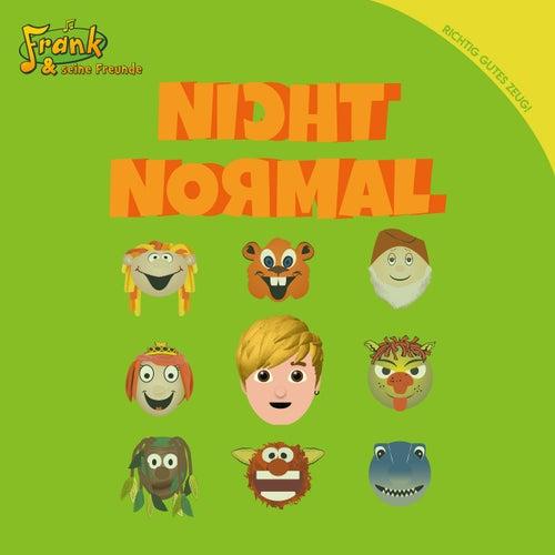 Nicht Normal by Frank Und Seine Freunde (