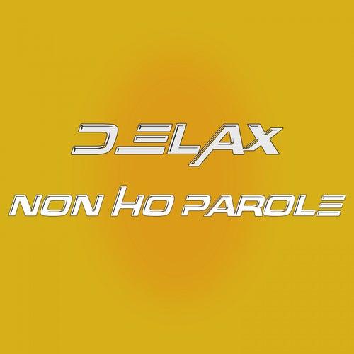 Non ho parole by Delax