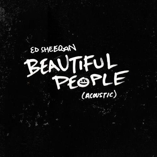 Beautiful People (Acoustic) de Ed Sheeran