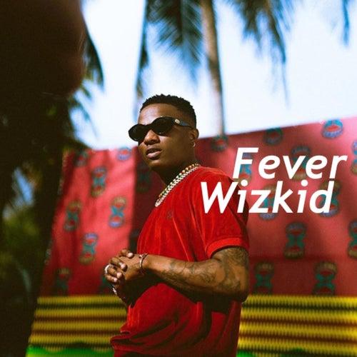 Fever von Wizkid