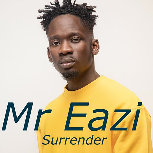 Surrender von Mr Eazi