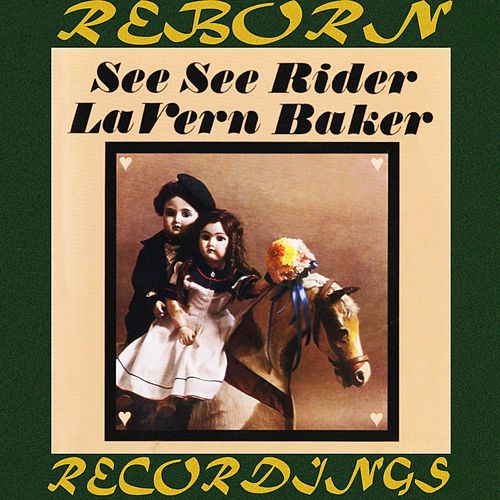 See See Rider (HD Remastered) by Lavern Baker