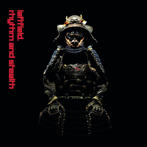 Rhythm and Stealth de Leftfield