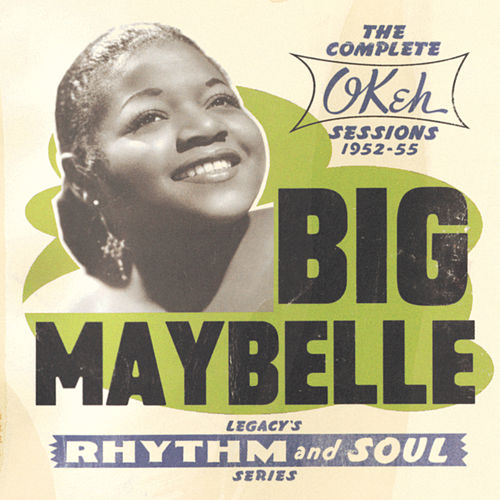 The Complete Okeh Sessions  1952-1955 fra Big Maybelle