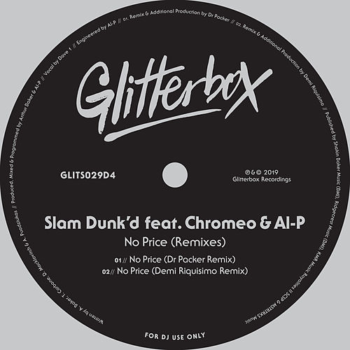 No Price (feat. Chromeo & Al-P) (Remixes) von Slam Dunk'd