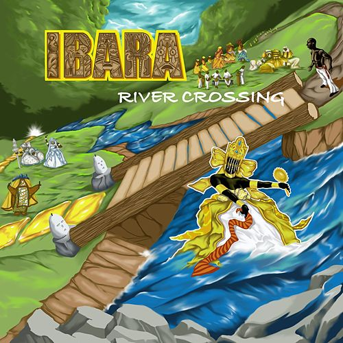 Ibara: River Crossing by Various Artists