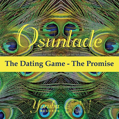 The Dating Game by Osunlade
