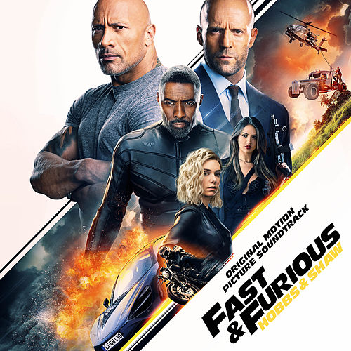 Fast & Furious Presents: Hobbs & Shaw (Original Motion Picture Soundtrack) von Various Artists