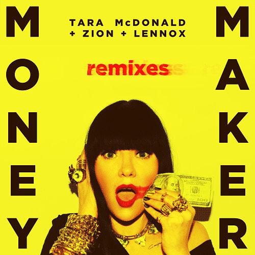 Money Maker (Remixes) de Tara McDonald