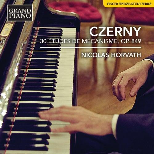 Czerny: 30 Études de mécanisme, Op. 849 de Nicolas Horvath