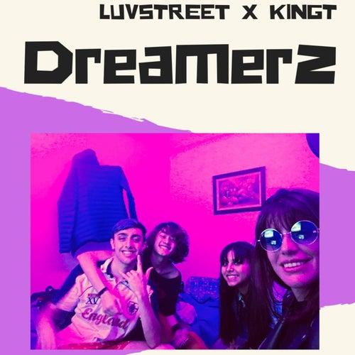 Dreamerz von King Tee