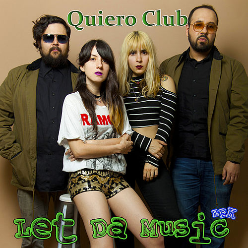 Let Da Music de Quiero Club