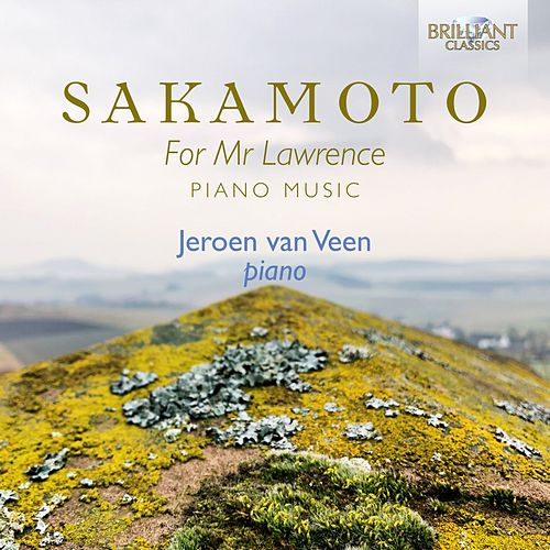Sakamoto: For Mr Lawrence Piano Music de Jeroen van Veen