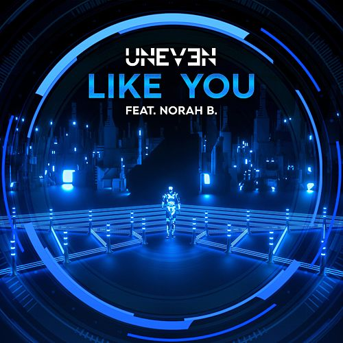 Like You by Uneven