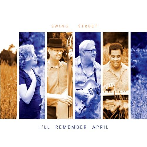 I'll Remember April de Swing Street