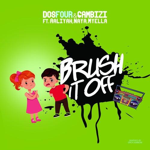 Brush It Off (feat. Aaliyah, Myella & Naya) de Gambizi