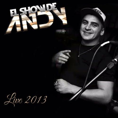 Live 2013: Palermo, Buenos Aires, Argentina de El Show de Andy