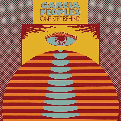 One Step Behind (Single Edit) by Garcia Peoples