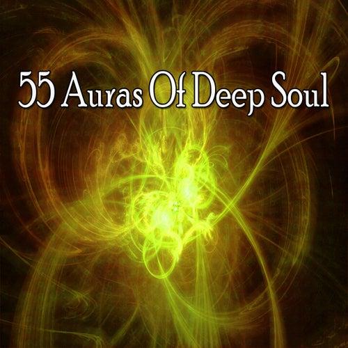 55 Auras of Deep Soul de Meditación Música Ambiente
