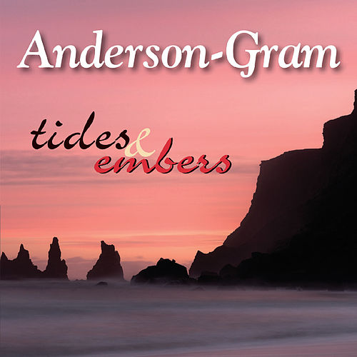 Tides & Embers by Anderson-Gram