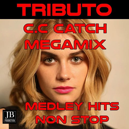 Megamix Medley Non-Stop (Tributo C.C Catch) by Kristina Korvin