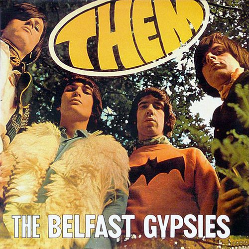 Them Belfast Gypsies von Them