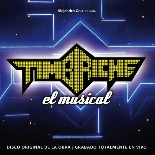 Timbiriche, El Musical de Various Artists