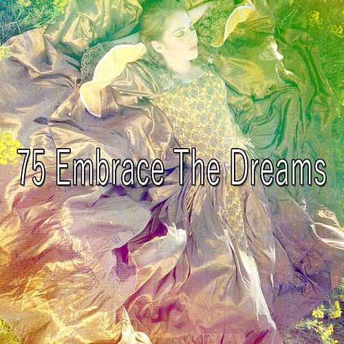 75 Embrace the Dreams de S.P.A