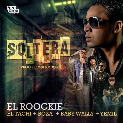 Soltera de El Roockie