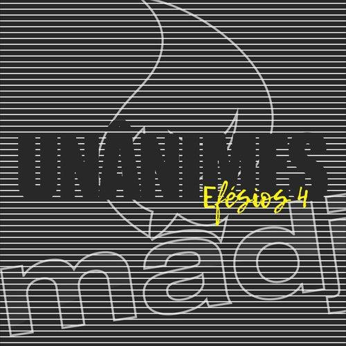 Unânimes, Efésios 4 (Ao Vivo) de Umadjo